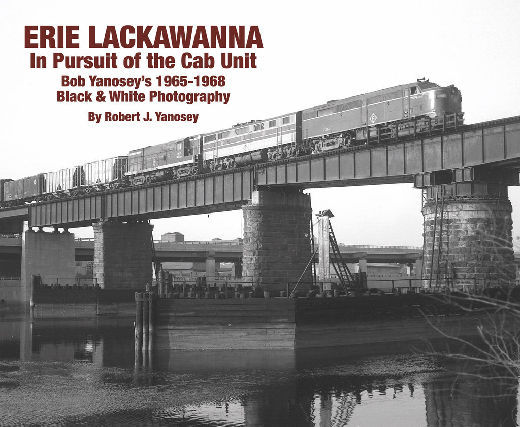 Erie Lackawanna In Pursuit of the Cab Unit (Softcover)<br><i><small>Available November 1, 2018</small></i><br><i><font color=3C8D0D>Holiday Release!</i></font>