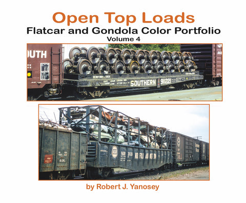 Open Top Loads: Flatcar and Gondola Color Portfolio Volume 4 (Softcover)