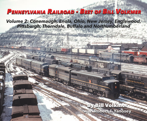 Pennsylvania Railroad - Best of Bill Volkmer Volume 2 (Softcover)