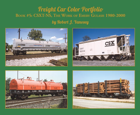 Freight Car Color Portfolio Volume 5: CSXT-NS, Emery Gulash's 1980-2000 Photography (Softcover)<br><i><small>Available April 1, 2019</small></i>