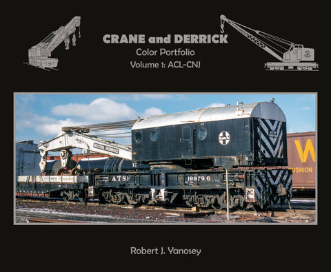 Crane and Derrick Color Portfolio Volume 1: ACL-CNJ (Softcover)