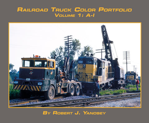 Railroad Truck Color Portfolio Volume 1: A-I (Softcover)<br><i><small>April 1, 2021 Release</small></i>