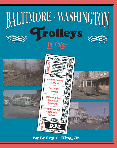 Baltimore – Washington Trolleys In Color