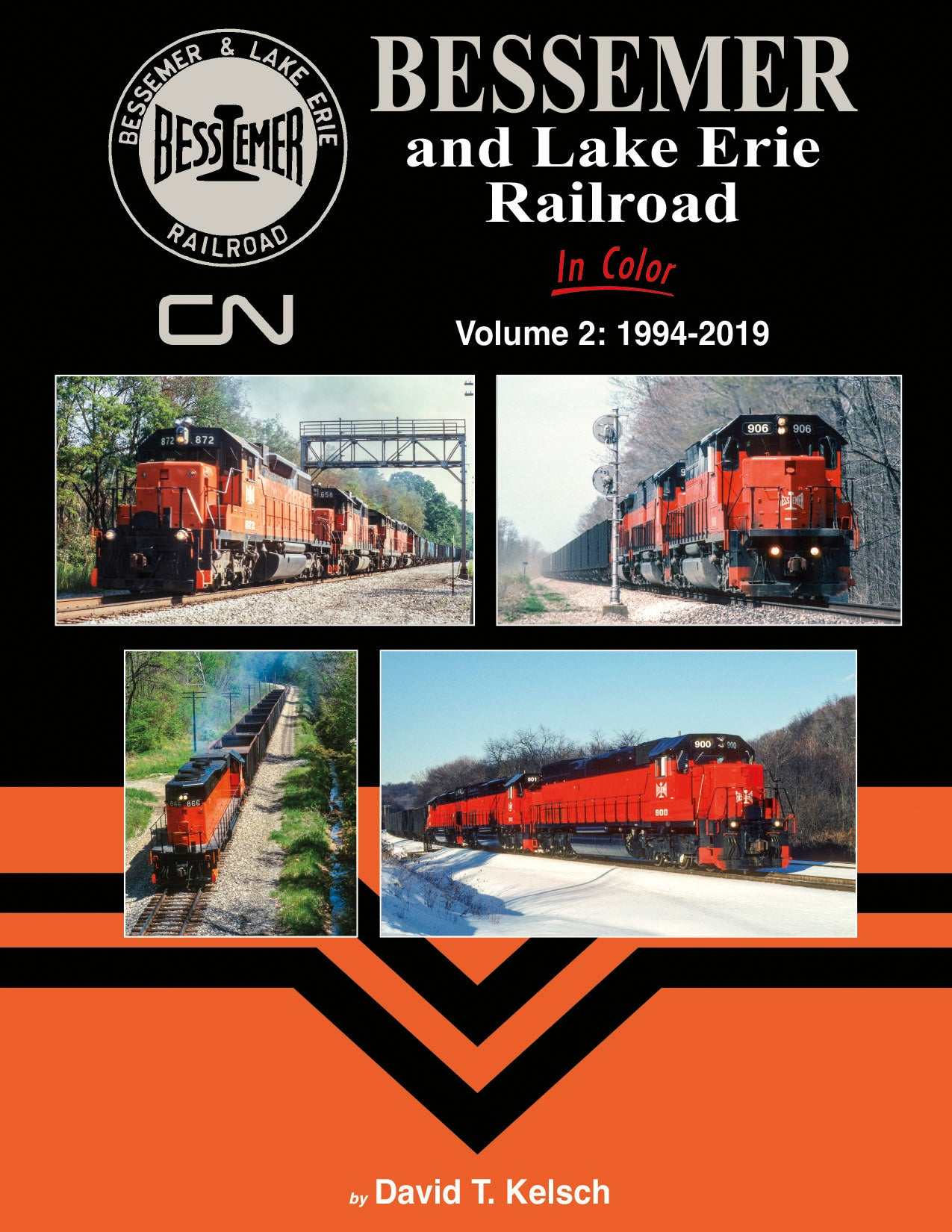 Bessemer and Lake Erie Railroad In Color Volume 2: 1994-2019
