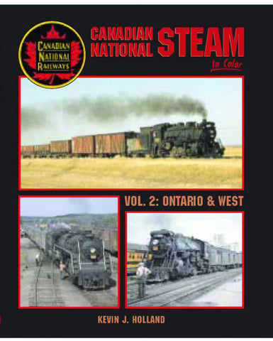 Canadian National Steam In Color Volume 2: Ontario & West