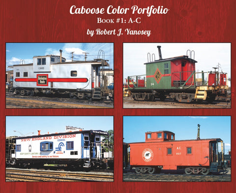Caboose Color Portfolio Book #1 A-C (Softcover)<br><i><small>Available May 1, 2018</small></i>