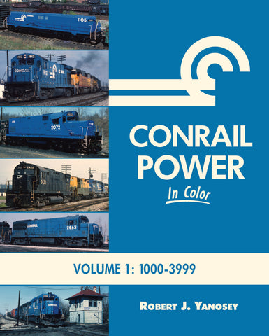Conrail Power<br> In Color, Volume 1: 1000-3999