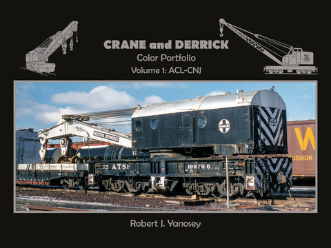 Crane and Derrick Color Portfolio Volume 1: ACL-CNJ (eBook)