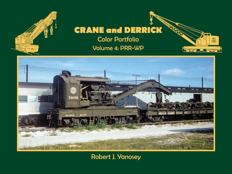 Crane and Derrick Color Portfolio Volume 4: PRR-WP (eBook)
