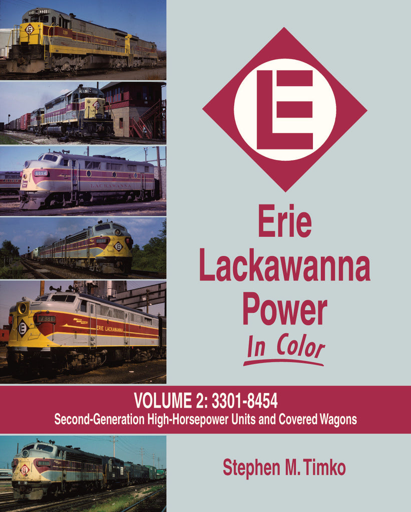 Erie Lackawanna Power In Color Volume 2: #3301-8454