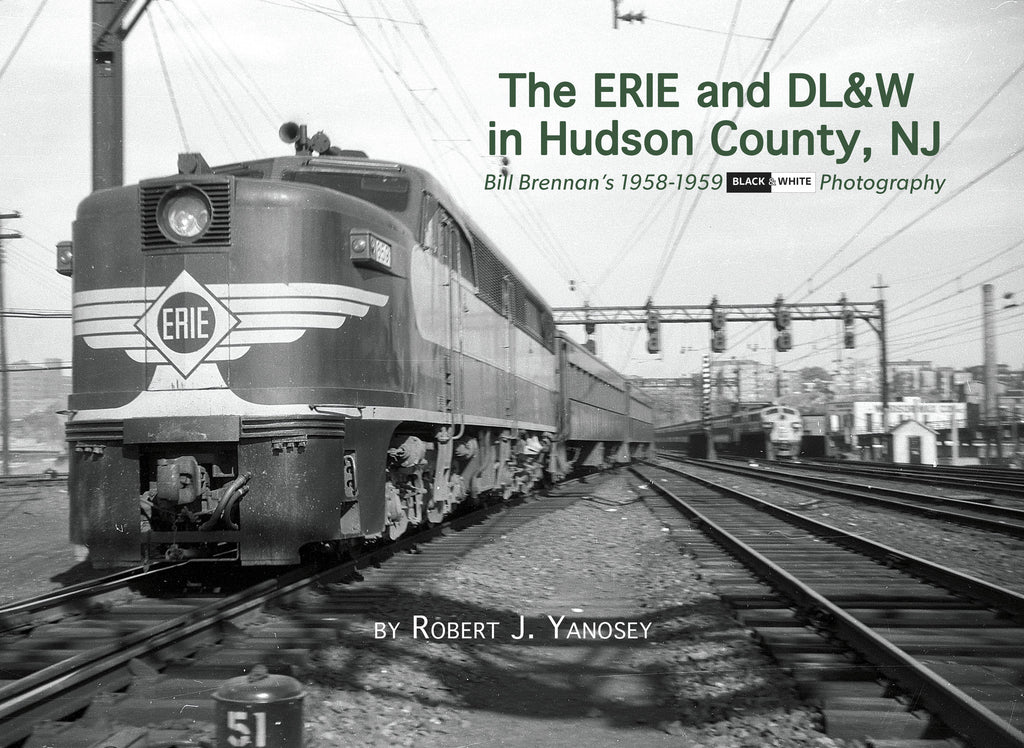 The Erie & DL&W in Hudson County, NJ (eBook)