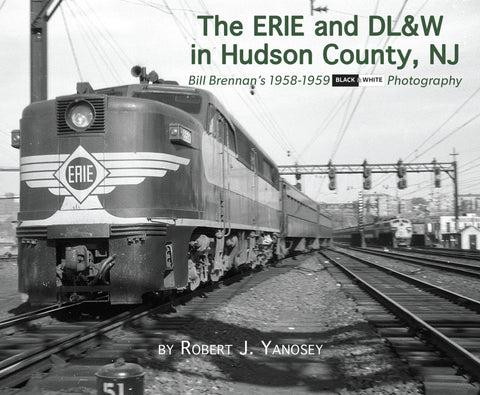 The Erie & DL&W in Hudson County, NJ (Softcover)