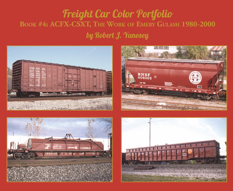 Freight Car Color Portfolio Book #4 ACFX-CSXT (Softcover)<br><i><small>Available August 1, 2018</small></i>