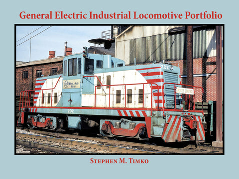 General Electric Industrial Locomotive Portfolio (eBook)