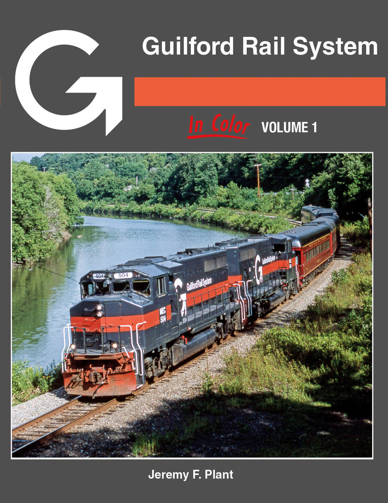 Guilford Rail System In Color Volume 1<br><i><small>January 5, 2022 Release</small></i>