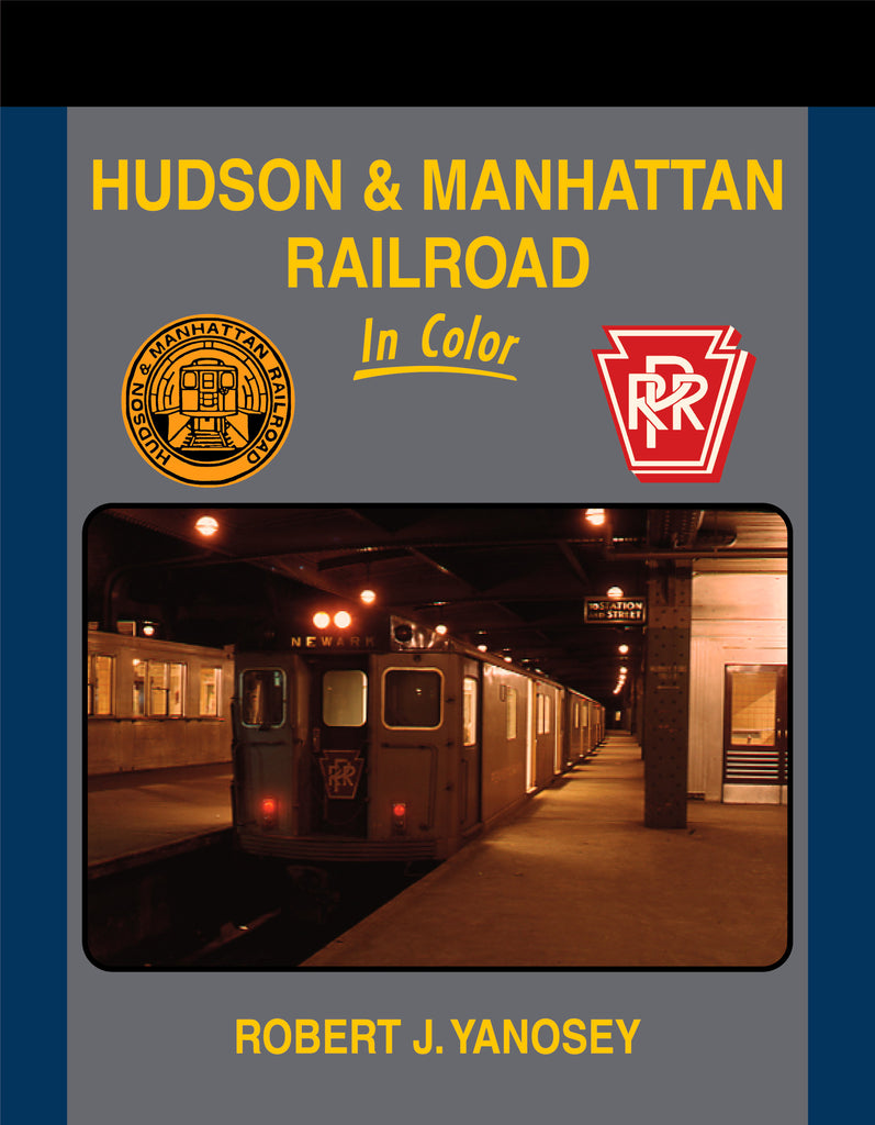 Hudson & Manhattan Railroad In Color