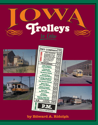 Iowa Trolleys In Color