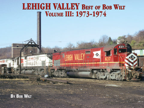 Lehigh Valley Best of Bob Wilt Volume III: 1973-1974 (eBook)