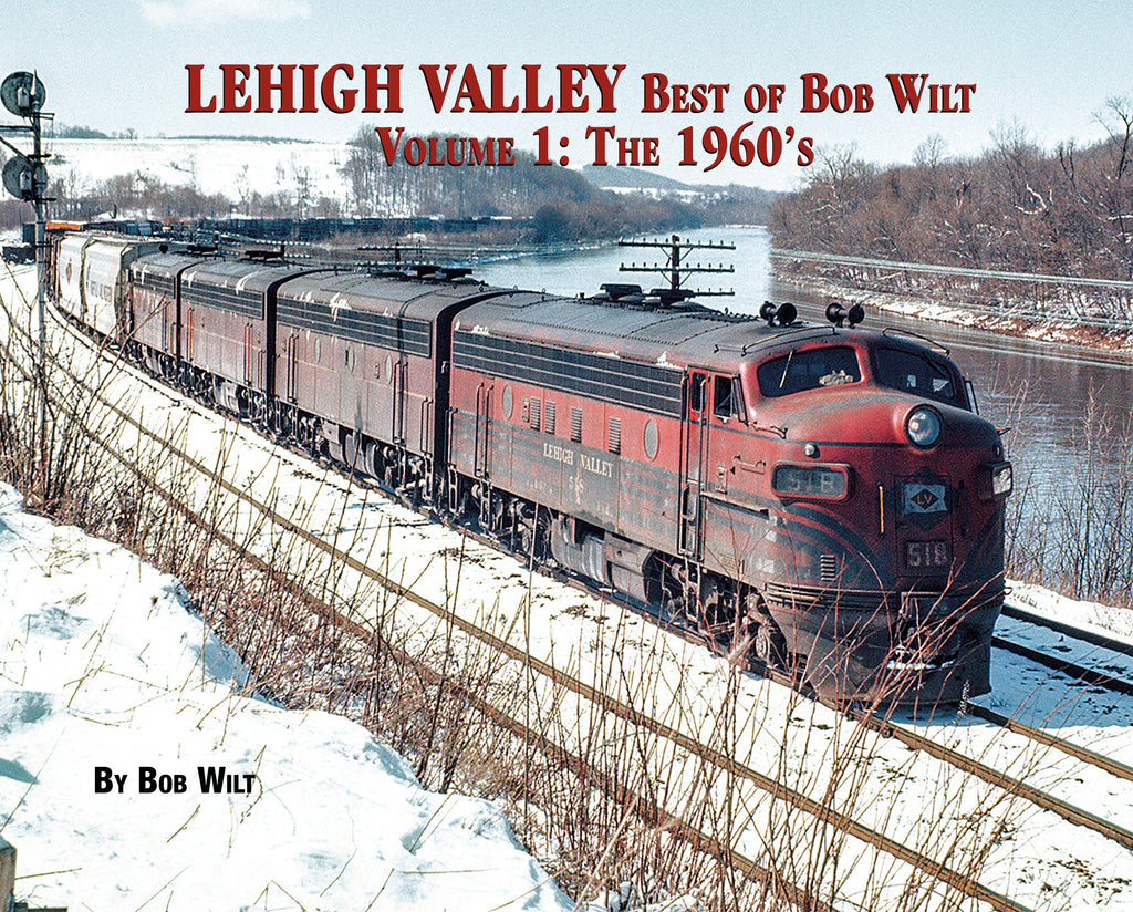 Lehigh Valley Best of Bob Wilt Volume 1: The 1960's (Softcover)