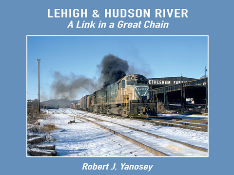 Lehigh & Hudson River - A Link in a Great Chain (eBook)
