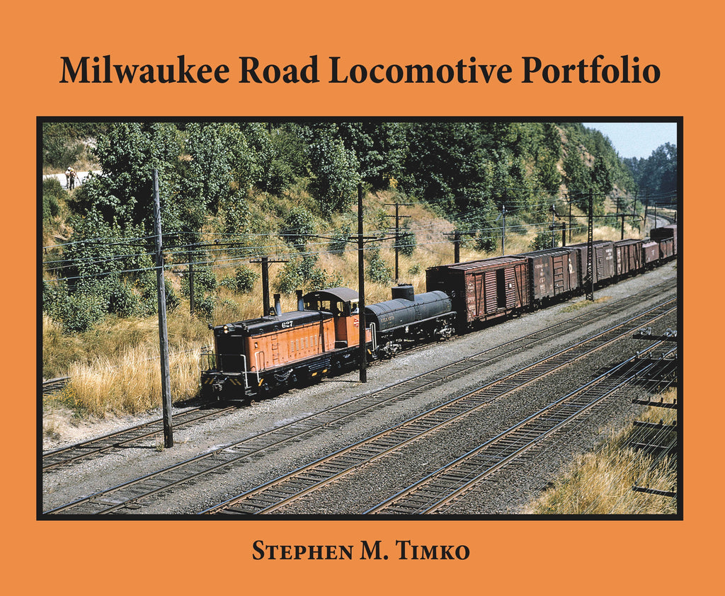Milwaukee Road Locomotive Portfolio (Softcover)<br><i><small>Available January 5, 2018</small></i>