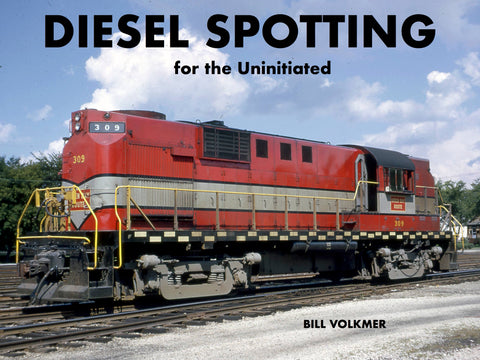Diesel Spotting for the Uninitiated (eBook)