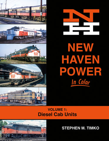 New Haven Power In Color Volume 1: Diesel Cab Units
