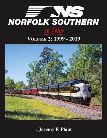Norfolk Southern In Color Volume 2: 1999-2019<br><i><small>March 1, 2020 Release</small></i>