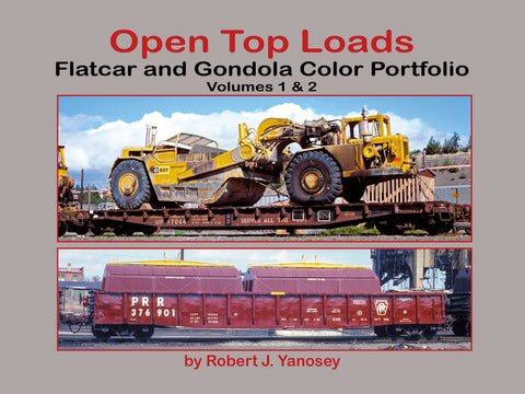 Open Top Loads: Flatcar and Gondola Color Portfolio Volumes 1 & 2 (eBook)