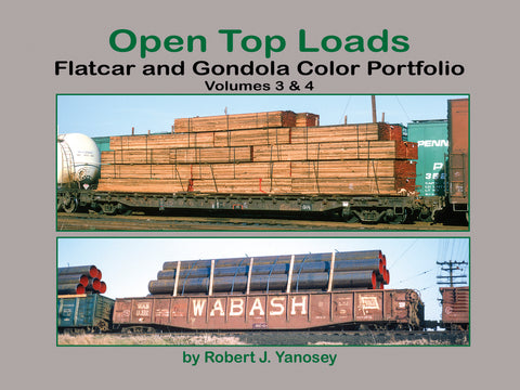 Open Top Loads: Flatcar and Gondola Color Portfolio Volumes 3 & 4 (eBook)