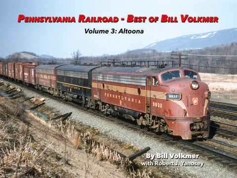 Pennsylvania Railroad - Best of Bill Volkmer Volume 3  (eBook)