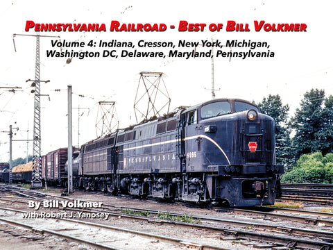 Pennsylvania Railroad - Best of Bill Volkmer Volume 4  (eBook)