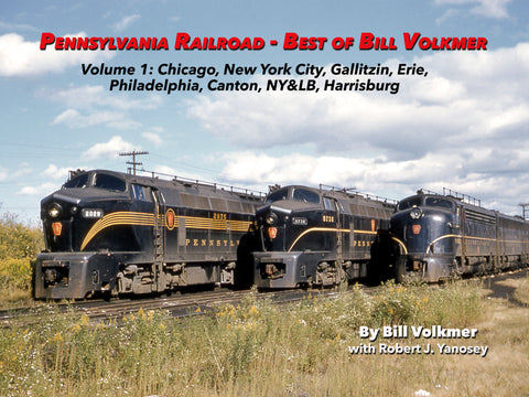 Pennsylvania Railroad - Best of Bill Volkmer Volume 1  (eBook)