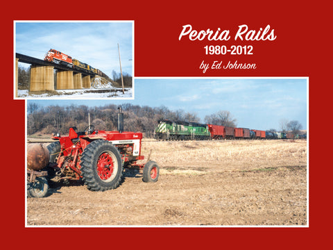 Peoria Rails 1980-2012 (eBook)