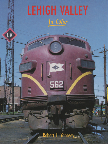 Lehigh Valley In Color (Digital Reprint)