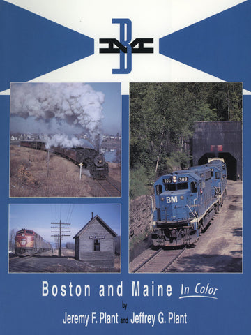 Boston & Maine In Color (Digital Reprint)