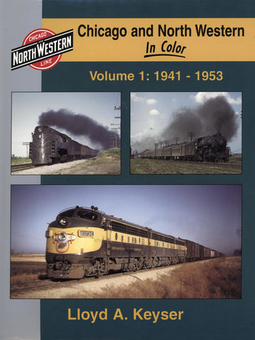 Chicago and North Western In Color Volume 1: 1941-1953 (Digital Reprint)