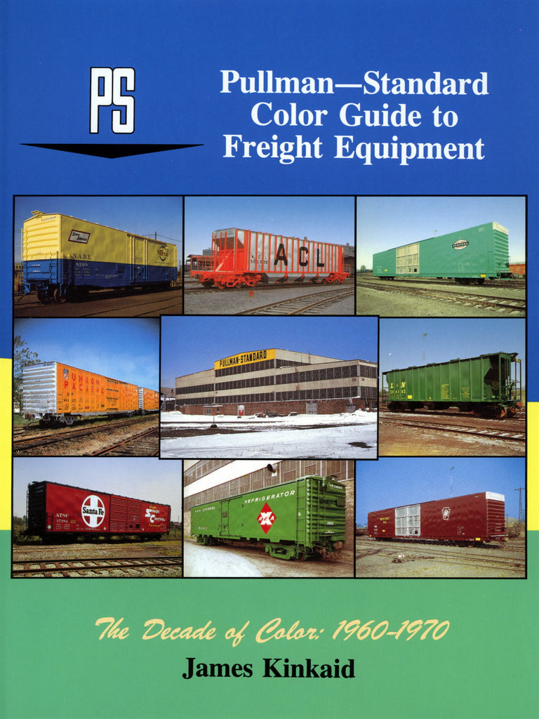 Pullman-Standard Color Guide to Freight Equipment