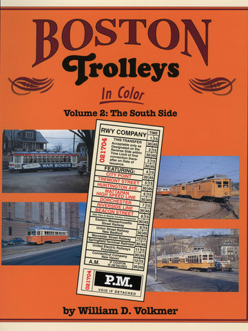 Boston Trolleys In Color Volume 2: The South Side (Digital Reprint)