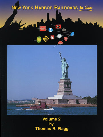 New York Harbor Railroads In Color  Volume 2
