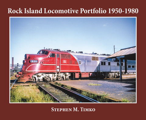 Rock Island Locomotive Portfolio 1950-1980 (Softcover)