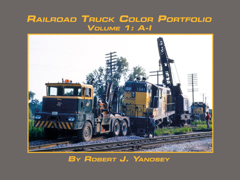Railroad Truck Color Portfolio Volume 1: A-I (eBook)