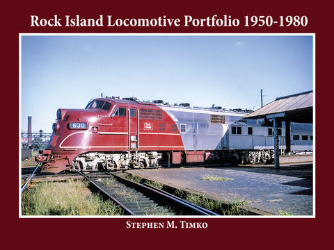 Rock Island Locomotive Portfolio 1950-1980 (eBook)