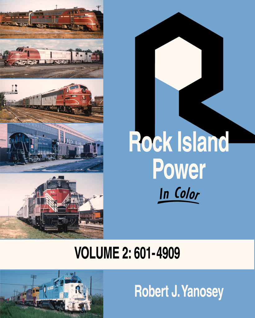 Rock Island Power In Color Volume 2: 601 to 4909