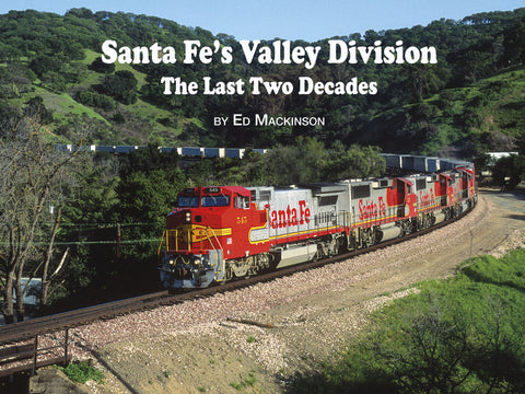 Santa Fe Valley Division - The Last Two Decades (eBook)