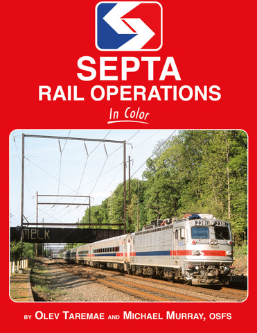 SEPTA Rail Operations In Color<br><i><small>September 1, 2019 Release</small></i>