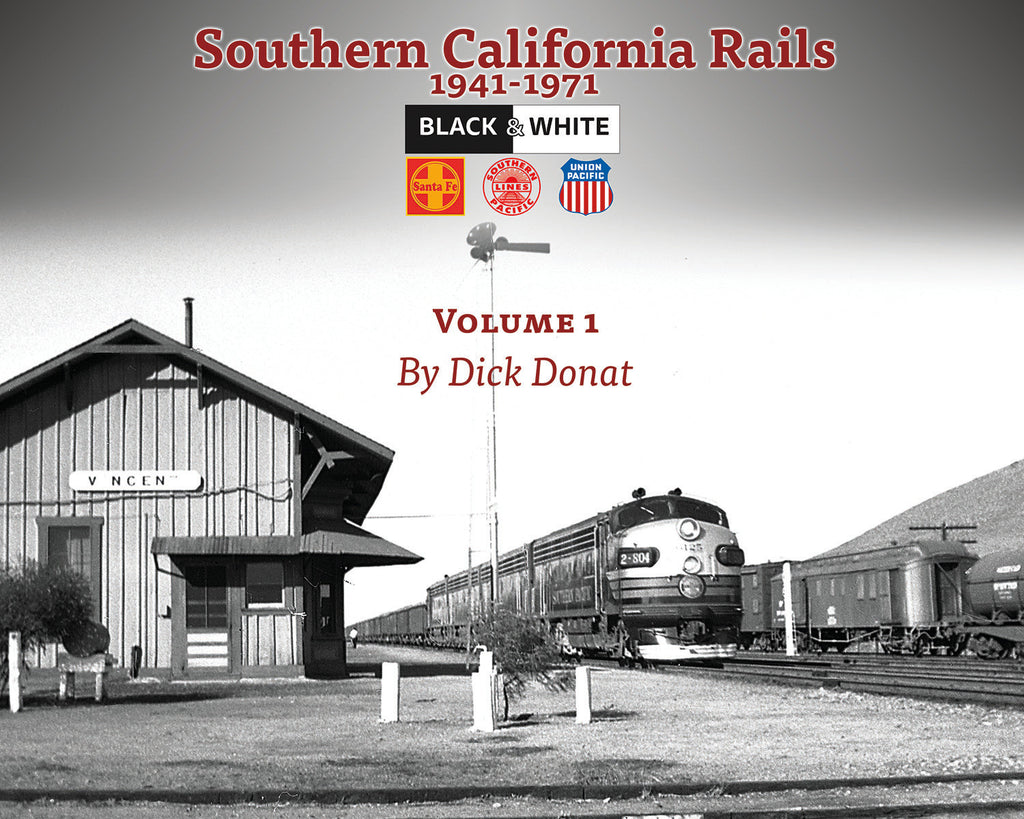 Southern California Rails 1941-1971 Volume 1 (Softcover)