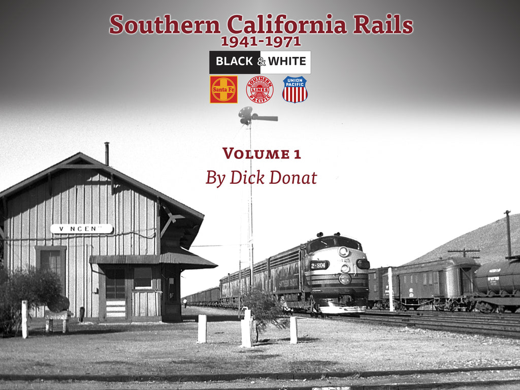 Southern California Rails 1941-1971 Volume 1 (eBook)
