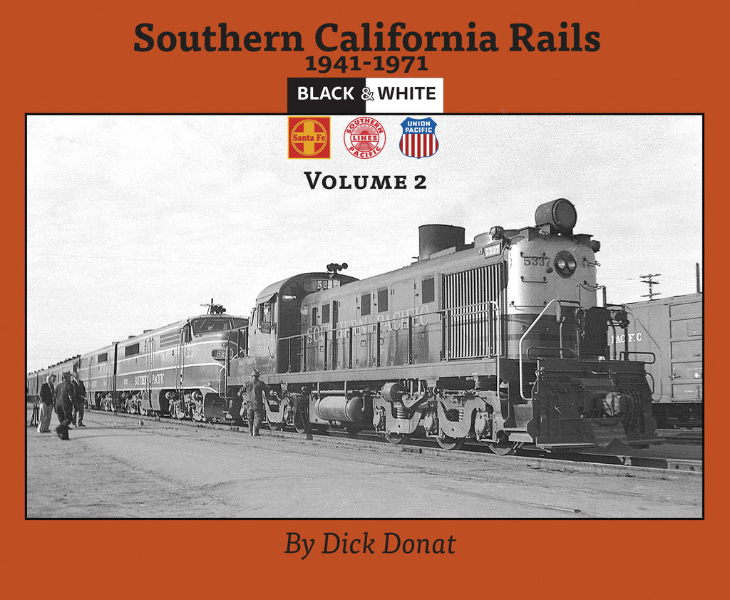 Southern California Rails Volume 2 (Softcover)