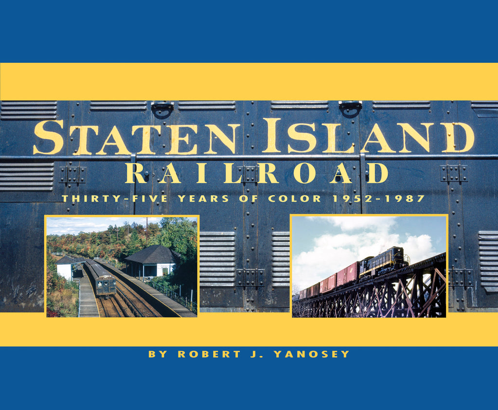 Staten Island Railroad (Softcover)<br><i><small>July 1, 2021 Release</small></i>